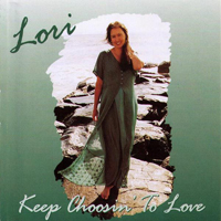 Keep Choosin' to Love - Preview Music & More Info